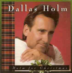 Dallas Holm, Home for Christmas Album