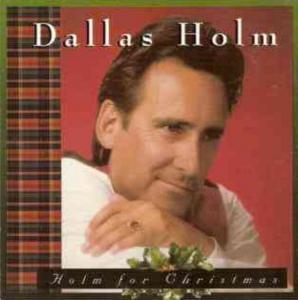 Dallas Holm, Home for Christmas Album