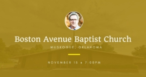 Join Dallas Holm at Boston Ave. Baptist Church in Muskogee, OK